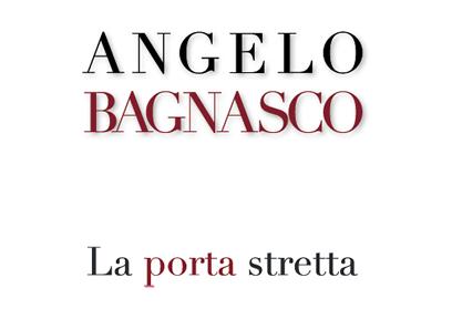 STAMPA E PUBBLICAZIONI / News e Articoli Comunicati :: Angelo Bagnasco - La porta stretta