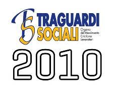 TRAGUARDI SOCIALI :: Anno 2010