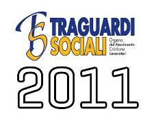 TRAGUARDI SOCIALI :: Anno 2011