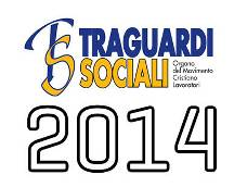 TRAGUARDI SOCIALI :: Anno 2014